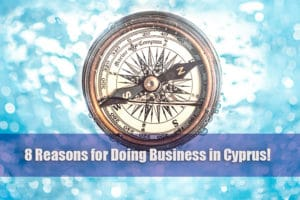 8 reasons for doing business in cyprus