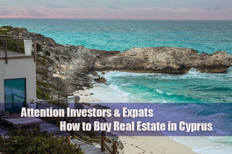 attention investors and expats - how to buy real estate in cyprus