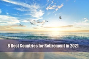 best countries for retirement 2021